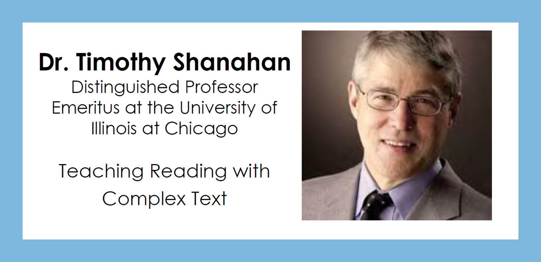 Tim Shanahan: Teaching Reading with Complex Text