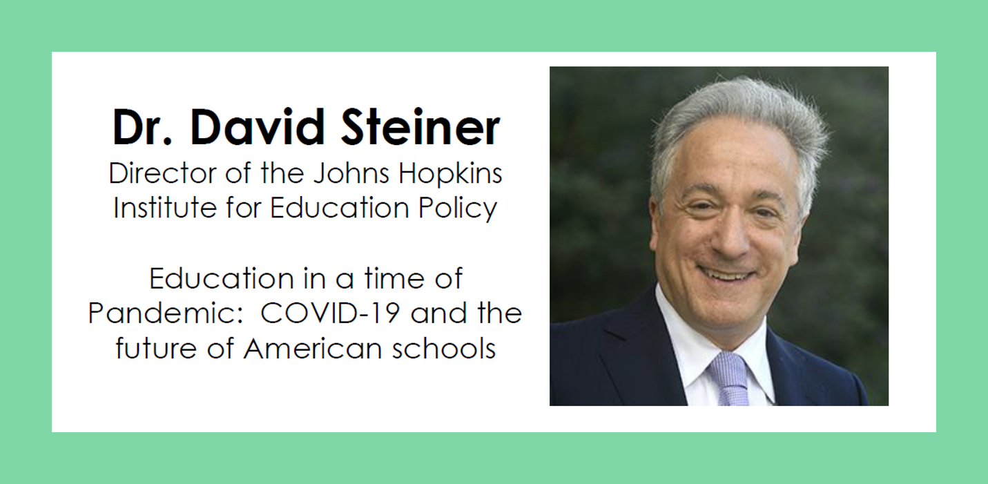 David Steiner: Education in a time of pandemic: COVID-19 and the Future of American schools
